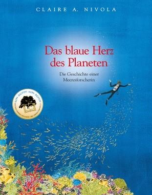 Claire A. Nivola. Das blaue Herz des Planeten