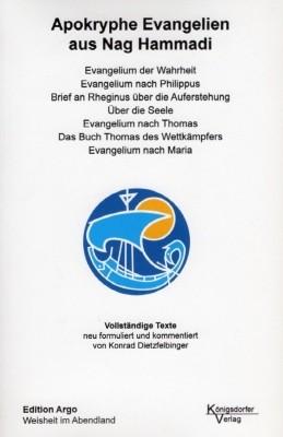 Konrad Dietzfelbinger. Apokryphe Evangelien aus Nag Hammadi