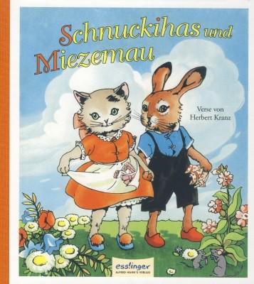 Herbert Kranz. Schnuckihas und Miezemau