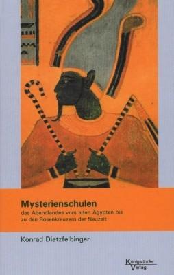 Konrad Dietzfelbinger. Mysterienschulen