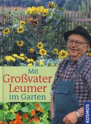 Mein Großvater Leumer im Garten
